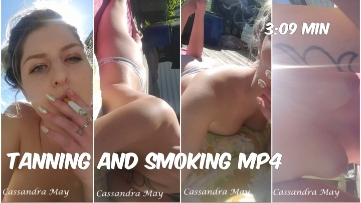 Cassandramayy Tanning And Smoking