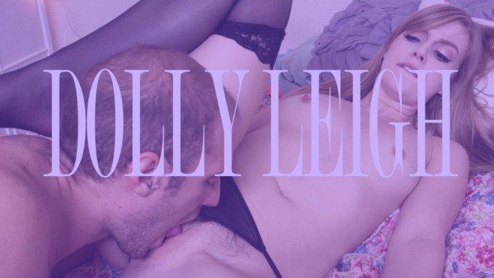 [Full HD] Dan Ferrari Pleasuring Dolly Leigh 1080P Dan Ferrari - ManyVids-00:05:11 | Orgasms, Oral Sex, Pussy Eating - 751,6 MB