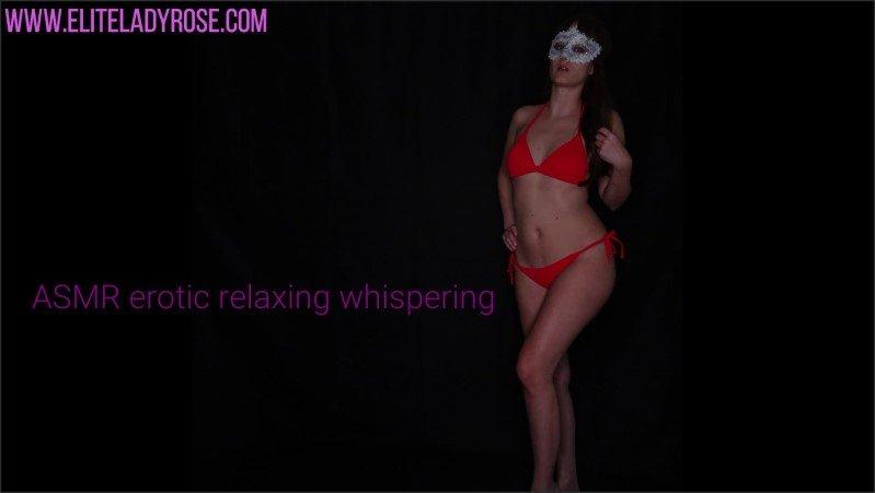 [Full HD] Erotic Relaxing Asmr Whispering - Eliteladyrose - -00:18:45   Whispering, Bondage, Asmr - 51,7 MB