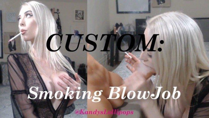 Lollipopsandgumdrops Custom Smoking Blowjob
