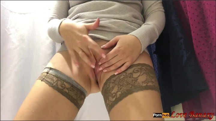 [Full HD] Masturbation In The Public Changing Room Real Orgasm - LoveBanaxy - - 00:09:49 | Wet Pussy, Verified Amateurs - 459,5 MB