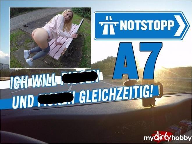 Notstopp A7 Ich Will Pissen Und Ficken Gleichzeitig
