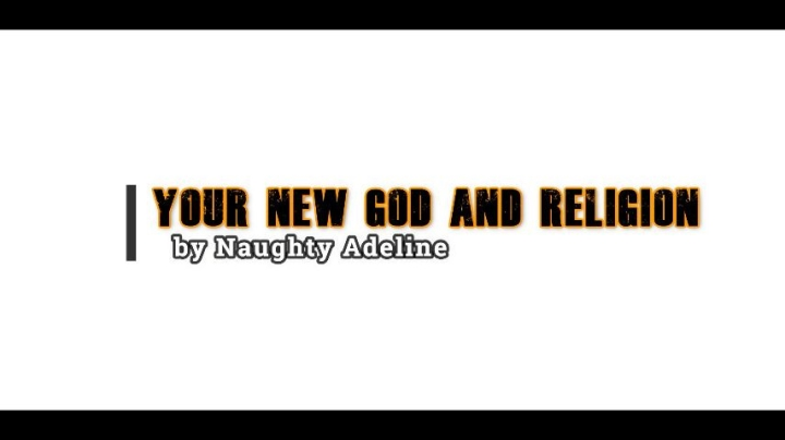 Naughty Adeline Your New God And Religion Promo