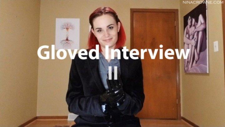 Nina Crowne Gloved Interview Ii