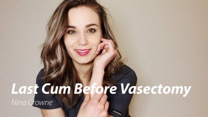 Nina Crowne Last Cum Before Vasectomy