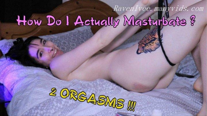[Full HD] Ravenivee How I Actually Masturbate 2 Orgasms - RavenIvee - ManyVids - 00:14:19 | Ignore, Orgasms - 1,7 GB