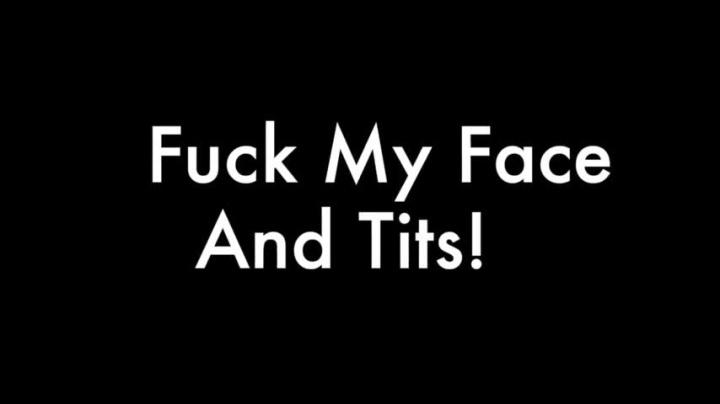 Samanthasays Fuck My Face And Tits