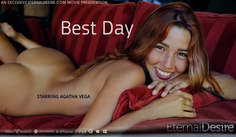[Full HD] Agatha Vega - Best Day - Agatha Vega - SiteRip-00:13:30 | Posing, Solo, Masturbation - 496,6 MB