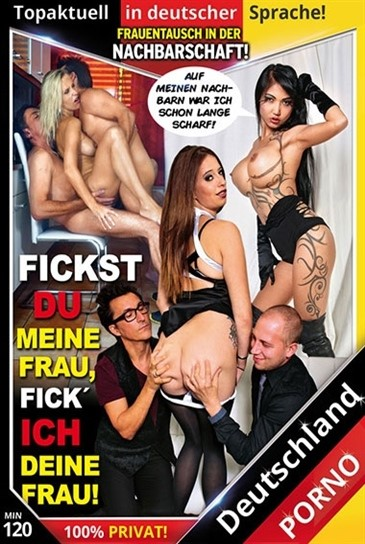 [LQ] Fickst Du Meine Frau Fick Ich Deine Frau Sexy Susi, Holly, Gundula, Julie, Kim XXX - Deutschland Porno-01:59:26 | High Heels, Lingerie, Deepthroat - 1,4 GB