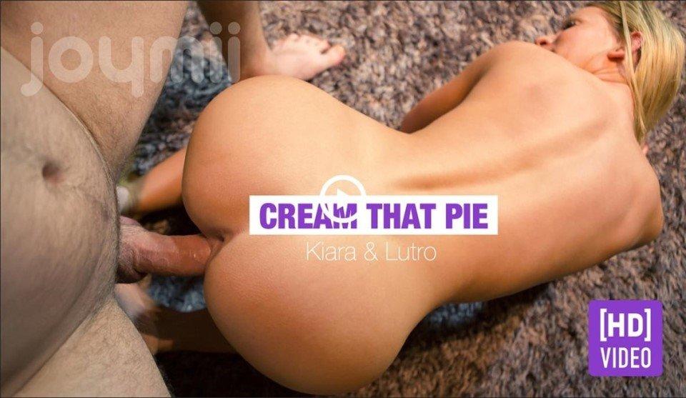 [Full HD] Kiara Lord - Cream That Pie - Kiara Lord - SiteRip-00:21:35 | All Sex, Creampie - 942,8 MB