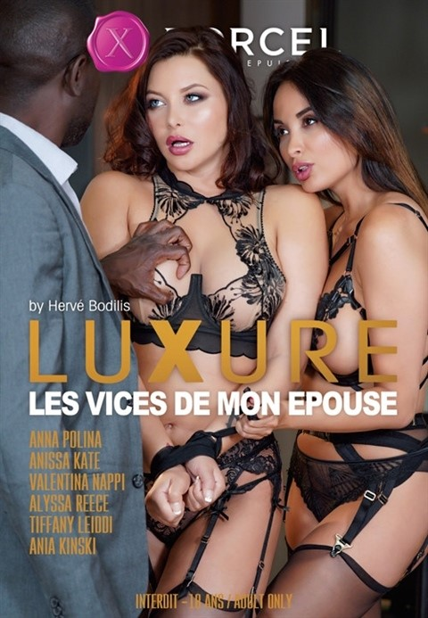 [SD] Luxure My Wife'S Vices Alyssa Reece, Ania Kinski, Anissa Kate, Anna Polina, Tiffany Leiddi, Valentina Nappi - Marc Dorcel-02:21:09 | Feature Couples Anal DP All Sex - 1,5 GB