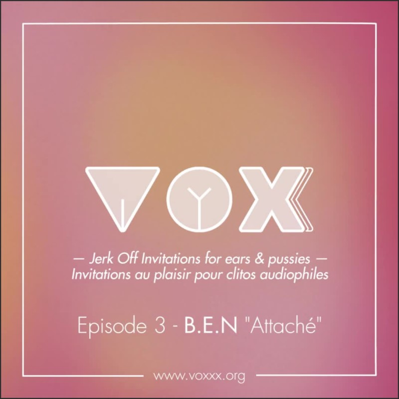 [SD] Voxxx Audio Pour Femme Ben Est Attach Excite Le En Te Faisant Jouir - Vox_Xx - -00:07:14 | Porno Pour Femme, Voxxx, Porn For Women - 57 MB