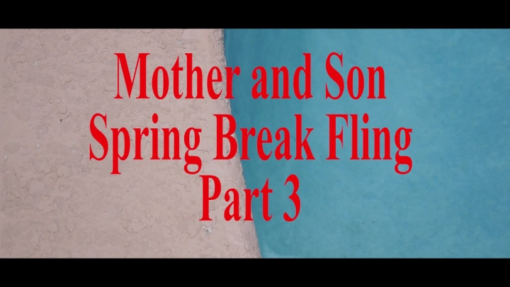 [Full HD] Wca Productions Mother Son Spring Break Fling Pov Part 3  - WCA Productions - ManyVids - 00:07:14 | Taboo, Cumshots, Blowjob - 731,5 MB