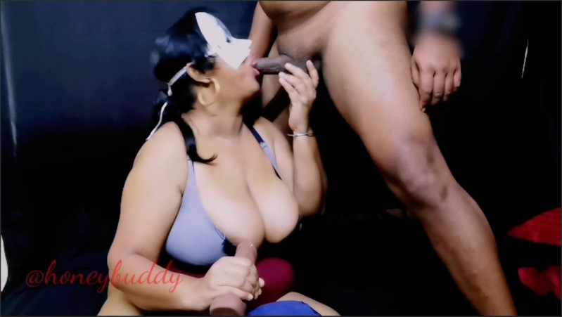 [Full HD] Indian Bhabi Sucks Two Dicks And Gets Pussy And Anal Eat - Honeybuddy - -00:11:27 | Bbw, Pussy Eating - 200,7 MB